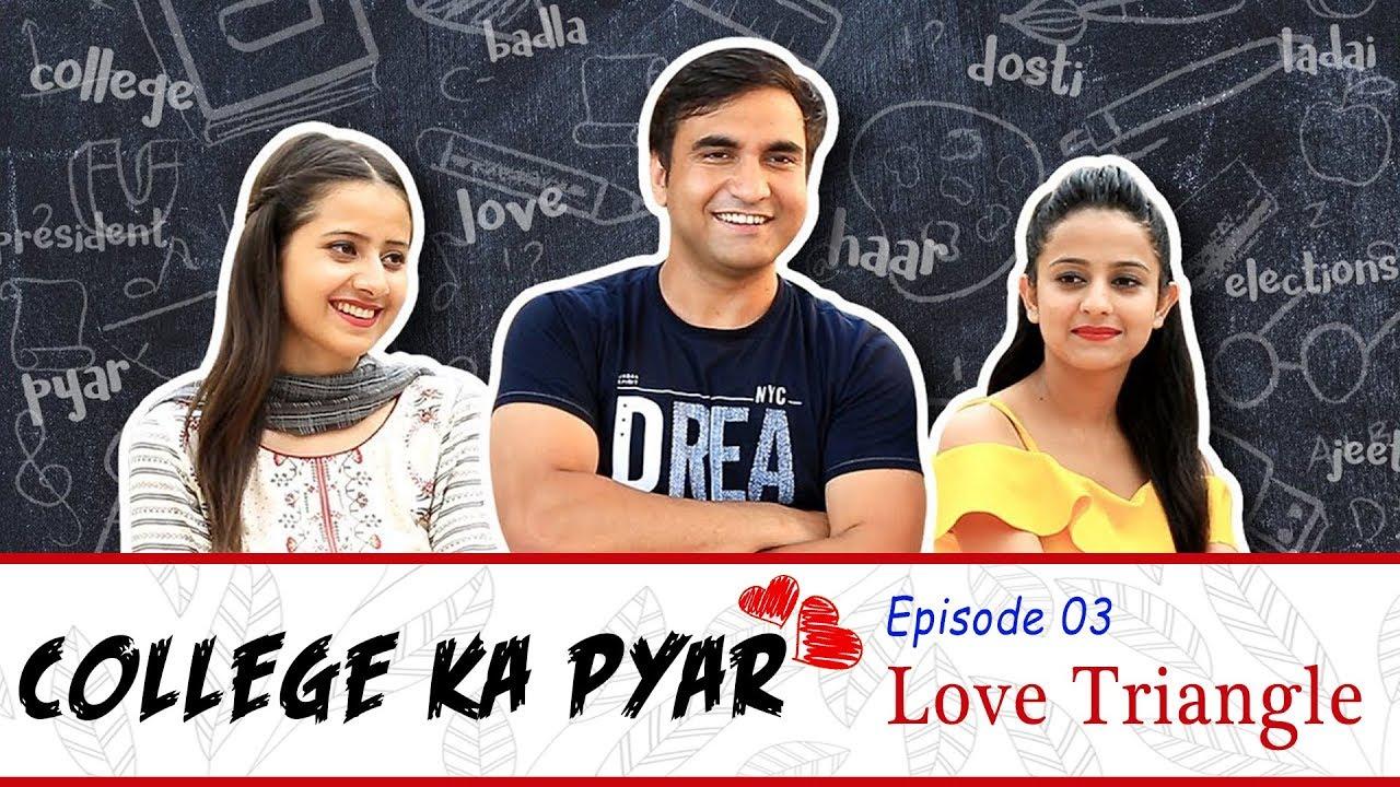 college-ka-pyar-episode-03-love-triangle-lalit-shokeen-films