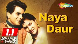 All Songs Of Naya Daur [1957] - Dilip Kumar - Vyjayanthimala - Best Hindi Classic Songs