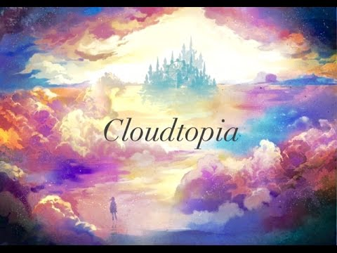 Welcome To Cloudtopia - Children's Bedtime Story/Meditation