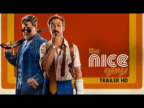 The Nice Guys - Trailer Ufficiale Italiano | HD