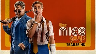 The Nice Guys - Trailer ufficiale italiano | HD