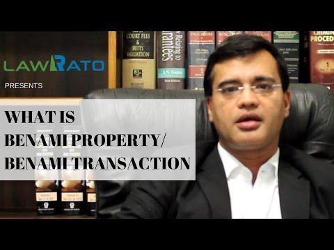 Know all about benami property and benami transactions
