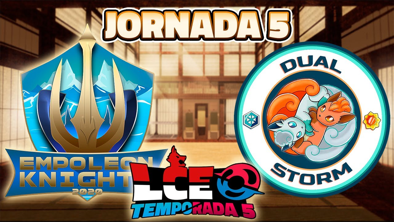 Jornada 5 | Empoleon Knights VS Dual Storm | LCE Temporada 5