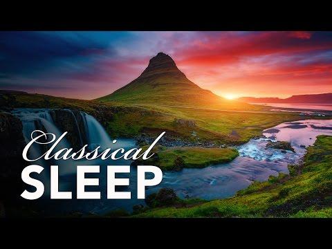 Classical Sleep Music, Music for Sleeping, Classical Music, Deep Sleep, Relax Music, ♫E197