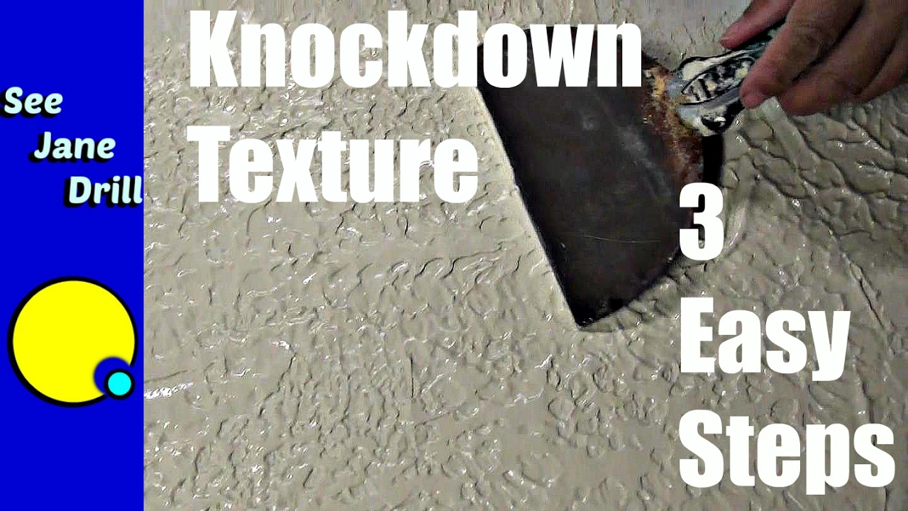 How To Do A Knockdown Texture In 3 Easy Steps Youtube