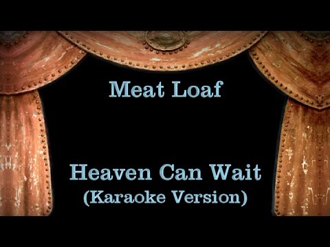 Meat loaf heaven can wait lyrics