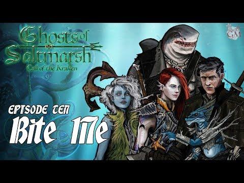 Episode 10 - Ghosts of Saltmarsh: Call of the Kraken