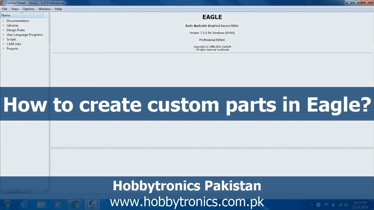 Eagle Library Custom Parts Creation - Hobbytronics Pakistan - YouTube