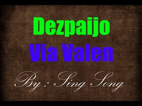 Via Valen - Dezpaijo Karaoke No Vocal