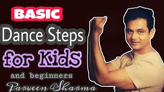 Video basic dance steps for kids and beginners | Parveen sharma download MP3, 3GP, MP4, WEBM, AVI, FLV November 2018