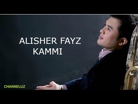Alisher Fayz - Kammi 2017 (music version)