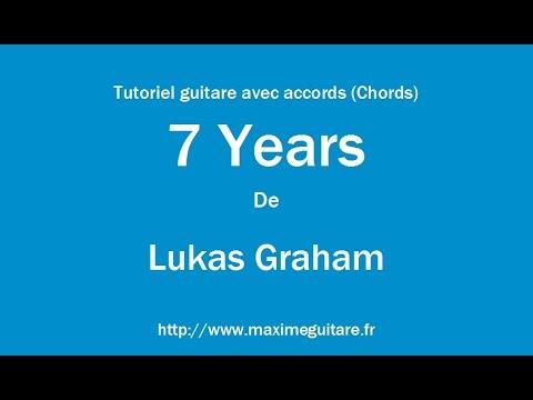 7 Years (Lukas Graham) - Tutoriel guitare avec accords (Chords ...