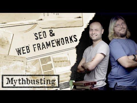 Web Frameworks: SEO Mythbusting