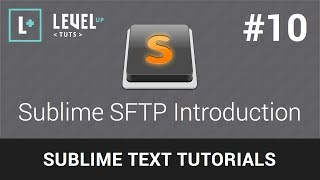 Sublime Text Tutorials #10 - Sublime SFTP Introduction