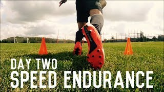 Speed Endurance Training | The Pre-Preseason Program | Day Two