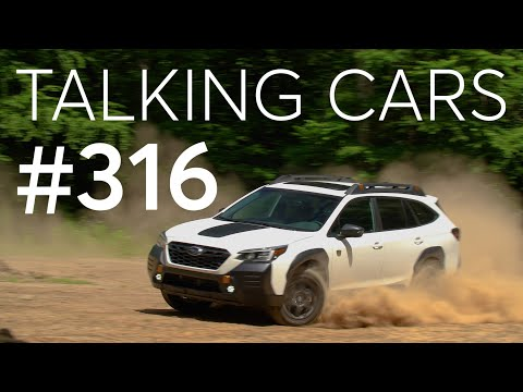 2022 Subaru Outback Wilderness; Vehicles That May Help Survive a Storm   Talking Cars #316