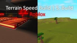 Terrain Speed Build In Roblox 🙂😶