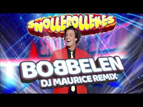 Snollebollekes - Bobbelen (DJ Maurice Remix)