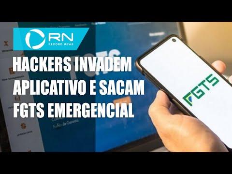 Hackers invadem aplicativo do Governo e sacam FGTS Emergencial