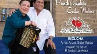 Poncho Zuleta & Cocha Molina - Amor a Siete Mares