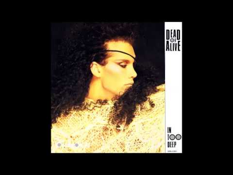 Dead or Alive - In Too Deep ('Off Yer Mong' Mix)