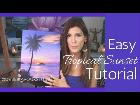TROPICAL SUNSET TUTORIAL