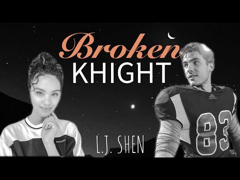 broken-knight-|-l.j-shen-|-luna-&-knight-(-book-trailer)