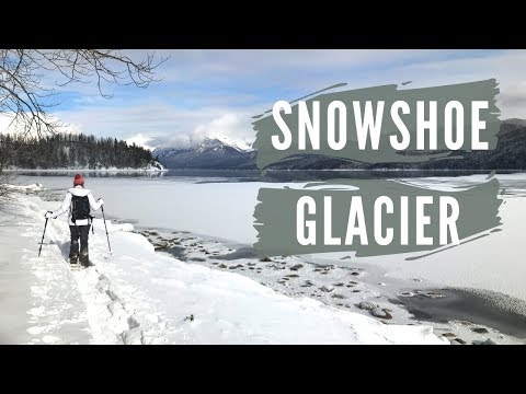 Glacier National Park: Winter Snowshoe Adventures
