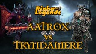 Rinha dos Legends #4 (Aatrox vs Tryndamere)