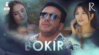 Bokira (o'zbek serial) | Бокира (узбек сериал) 6-qism
