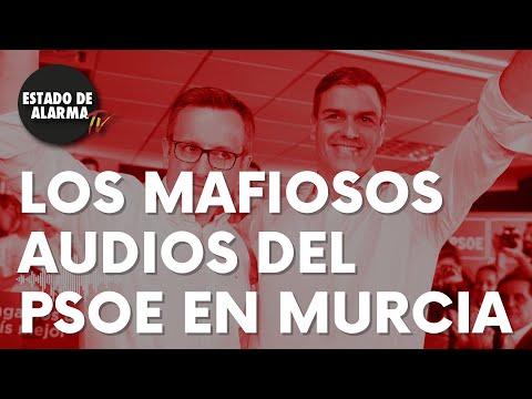 """Los 'mafiosos' audios del PSOE en Murcia: """"""""Hay que estirar el chicle de la corrupción"""""""