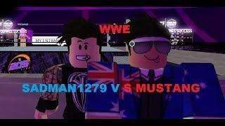 SADMAN1279 VS MUSTANG WWE ROBLOX !!!!!!!!!! ROBLOX WWE