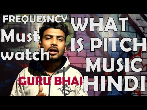 Recording Music में Pitch क्या है? और Frequency | NEW VIDEO | GURU BHAI (RAPPER)