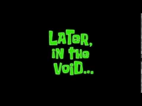 Later, in the void... | SpongeBob Time Card #99