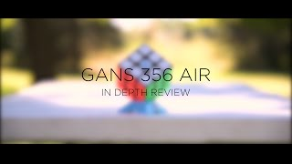 Gans 356 Air 3x3: in depth review