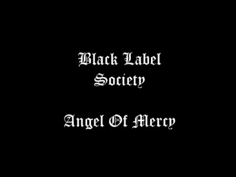 Black Label Society - Angel Of Mercy Lyric Video