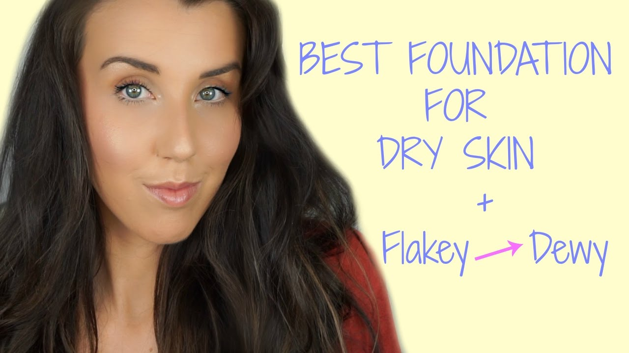 dry face skin best foundation for skin how to get dewy skin 29546