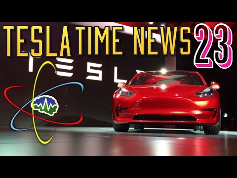 "Tesla Time News 23 - Model 3 Going Into ""Production"""