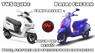 TVS iqube VS Bajaj Chetak, electric scooter comparison Price, features and specifications