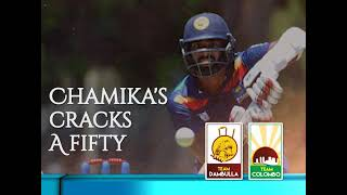 Chamika Karunaratne cracks a fifty for Colombo vs Dambulla