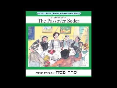 Shehecheyanu Blessing (That We Have Lived) - The Passover Seder