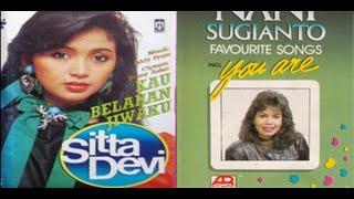 Shitta Devi VS Nani Sugianto Kau Belahan Jiwaku