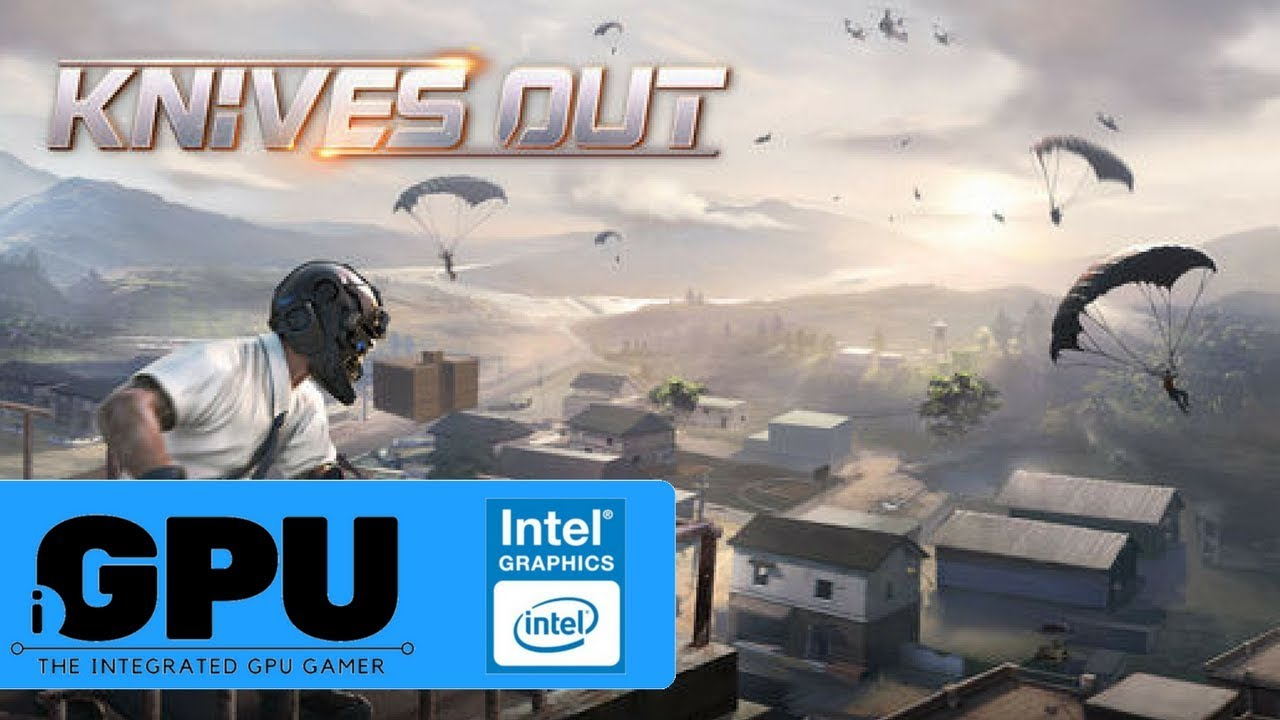 Knives Out (PUBG Clone / Battle Royale) On Intel HD