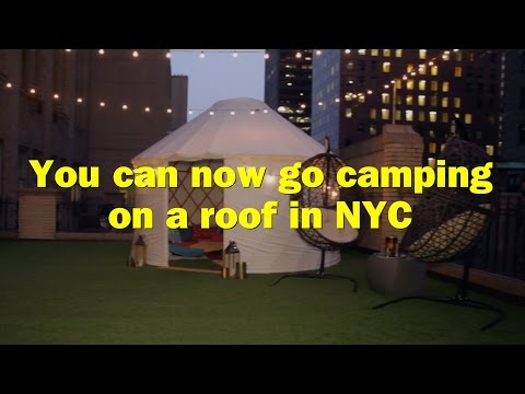 Rooftop glamping at the W New York hotel in midtown