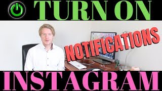 How To Turn On Notifications On Instagram 2019