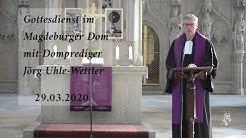 Evangelischer Gottesdienst aus dem Magdeburger Dom | 29.03.2020