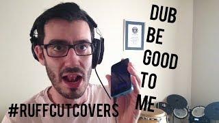 Dub Be Good To Me - Shlomo