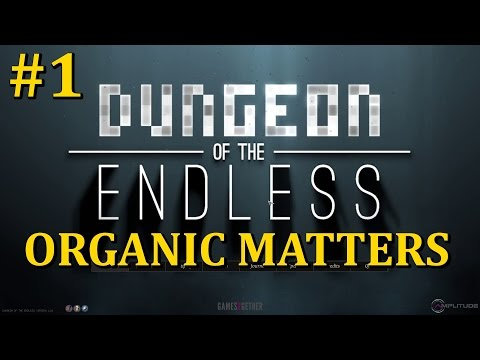 Dungeon of The Endless - [Organic Matters Update] Ep.1