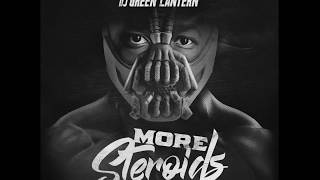 CONWAY X DJ GREEN LANTERN -  MORE STEROIDS [Full 2017]