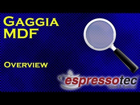 Gaggia MDF - Overview